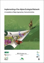 Implementing a Pan-Alpine Ecological Network - A Compilation of Major Approaches, Tools and Activities